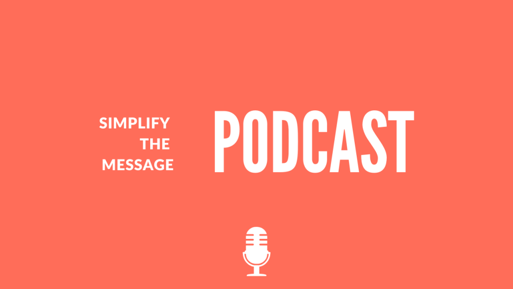 Simplify The Message Podcast